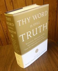 Thy Word is Still Truth